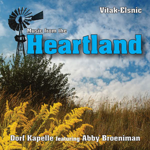 Music From the Heartland - Vitak-Elsnic - Dorf Kapelle